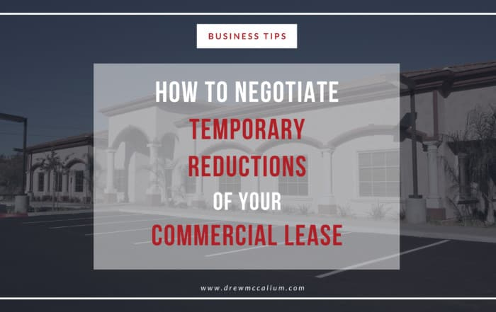 How to Negotiate a Reduction of Your Commercial Lease